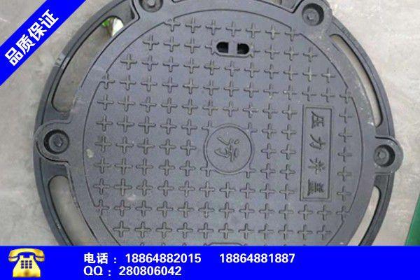 雅安汉源重型球墨铸铁井盖价格市场格局变化