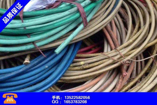 赣州上犹废电缆回收多少钱一吨零售今日新闻